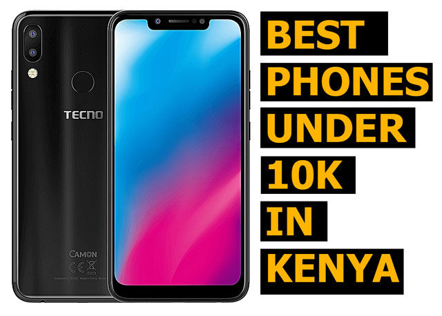 The Top Best Cheap Smartphones Below 10000 Shillings in Kenya