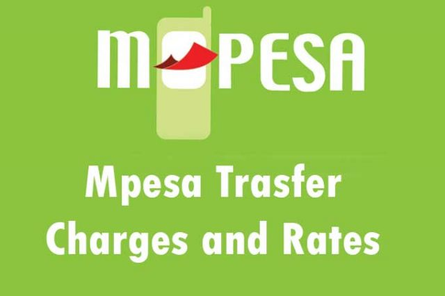 Mpesa Transfer Charges and Rates
