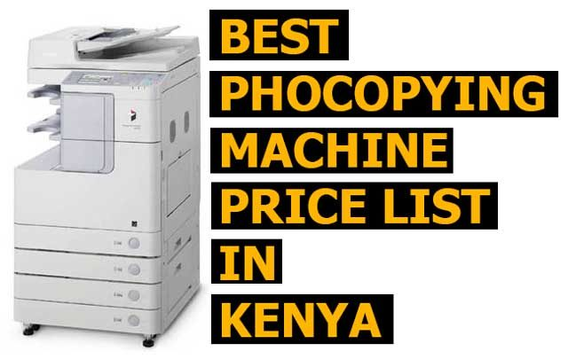 Best Photocopying Machine Price List in Kenya